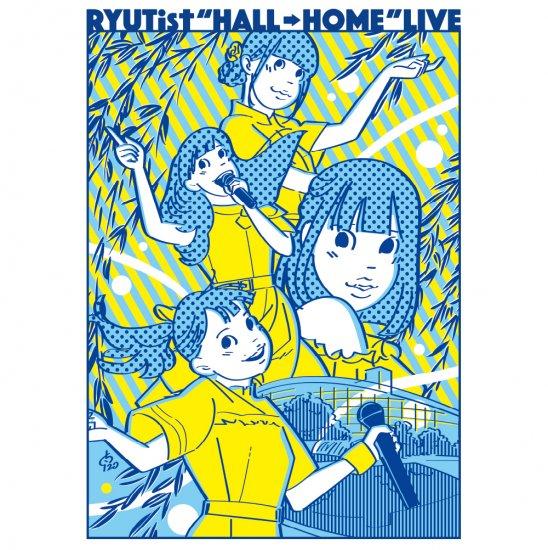 『RYUTist HOME LIVE #305 「RYUTist