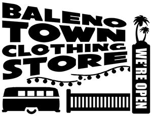 BALENO TOWN CLOTHING STORE バレノタウンクロージングストア
