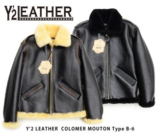 【Y'2 LEATHER/ワイツーレザー】レザージャケット/ COLOMER MOUTON Type 「B-6」
