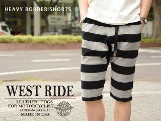 【WEST RIDE/ウエストライド】ボトム/ BORDER SHORTS