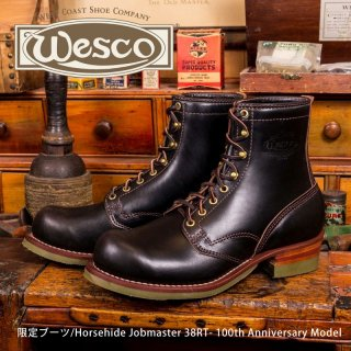 【Wesco/ウエスコ】限定ブーツ/Horsehide Jobmaster 38RT- 100th Anniversary Model