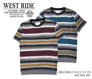 【WEST RIDE/ウエストライド】Tシャツ/NGT RUG TEE
