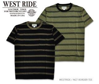 【WEST RIDE/ウエストライド】Tシャツ/NGT BORDER TEE