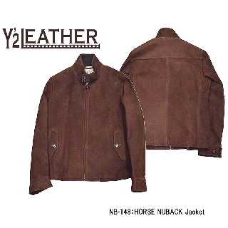 【Y'2 LEATHER/ワイツーレザー】レザージャケット/NB-148:HORSE NUBACK  Jacket