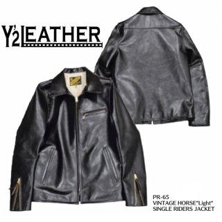 "【Y'2 LEATHER/ワイツーレザー】レザージャケット/PR-65-SP:VINTAGE HORSE""Light"" SINGLE RIDERS JACKET"