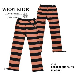 【WEST RIDE/ウエストライド】ボトム/ BORDER LONG PANTS:BLK/DPK