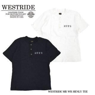 【WEST RIDE/ウエストライド】Tシャツ/WESTRIDE MR WR HENLY TEE