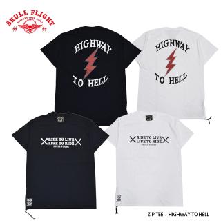 【SKULL FLIGHT/スカルフライト】Tシャツ/ZIP TEE:HIGHWAY TO HELL