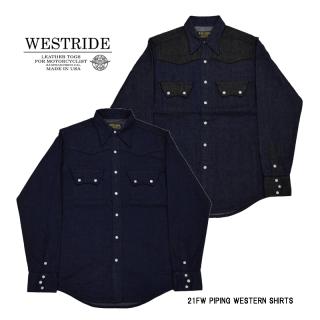 【WEST RIDE/ウエストライド】長袖シャツ/ WESTRIDE 21FW NEW ITEM「PIPING WESTERN SHIRTS