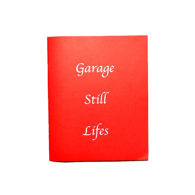 COREY OLSEN-GARAGE STILL LIFES