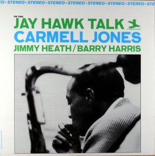 JAY HAWK TALK CARMELL JONES US盤