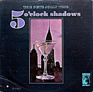 PETE JOLLY 5 O'CLOCK SHADOWS THE PETE JOLLY TRIO US盤