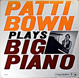 PATTI BOWN PLAYS BIG PIANO Original盤