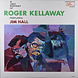 A JAZZ PORTRAIT OF ROGER KELLAWAY