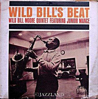 WILD BILL MOORE WILD BILL'S BEAT Original盤