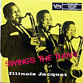 ILLINOIS JACQUET SWING'S THE THING