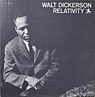 WALT DICKERSON RELATIVITY Original盤