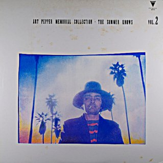 ART PEPPER MEMORIAL COLLECTION THE SUMMER KNOWS VOL.2
