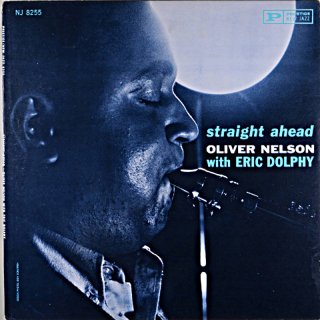 STRAIGHT AHEAD OLIVER NELSON US盤