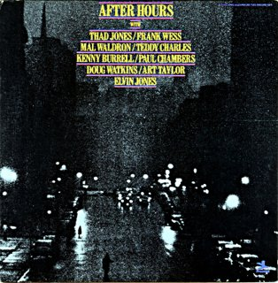 AFTER HOURS WITH THAD JONES / FRANK WESS / MAL WALDRON US盤