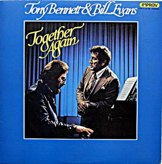 TONEY BENNETT & BILL EVANS TOGETHER AGAIN