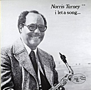 NORRIS TURNEY I LET A SONG French盤