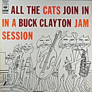 ALL THE CATS JOIN IN A BUCK CLAYTON JAMSESSION