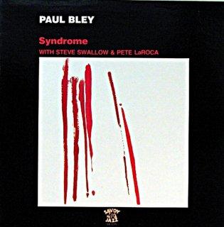 PAUL BLEY / SYNDROME STEVE SWALLOW & PETE LaROCA US盤