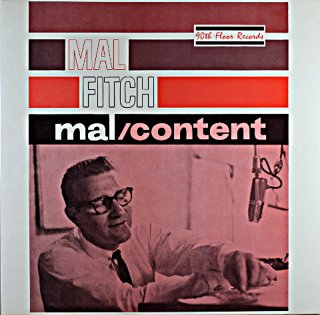 MAL FITCH MAL / CONTENT US盤