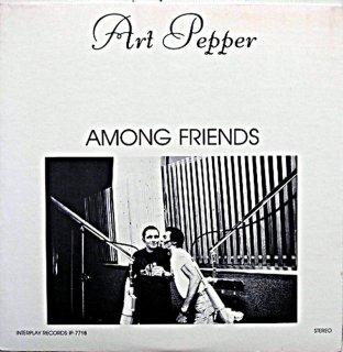 ART PEPPER AMONG FRIENDS Original盤