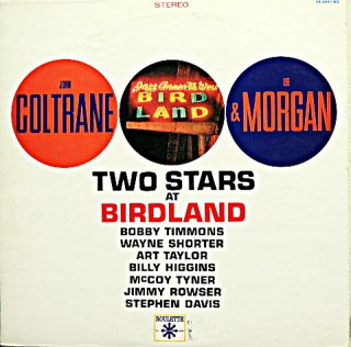 JOHN COLTRANE TWO STARS AT BIRDLAND