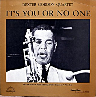 DEXTER GORDON IT'S YOU OR NO ONE US盤