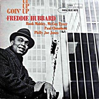 FREDDIE HUBBARD / GOIN' UP
