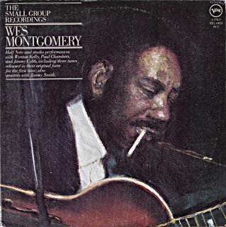 WES MONTGOMERY THE SMALL GROUP RECORDINGS Us盤 2枚組
