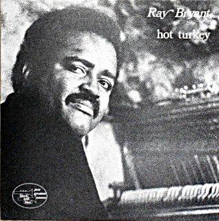 RAY BRYANT HOT TURKEY French盤