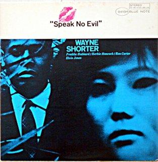 WAYNE SHORTER SPEAK NO ELIL
