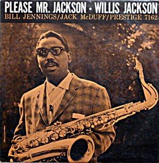 WILLIS JAKSON PLEASE MR.JACKSON Us盤
