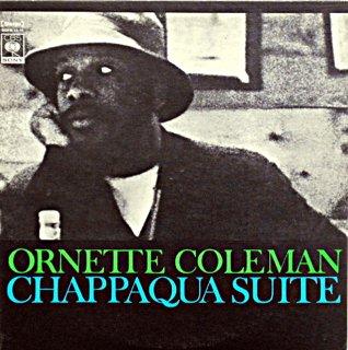 ORNETT COLEMAN CHAPPAQUA SUITE 2枚組
