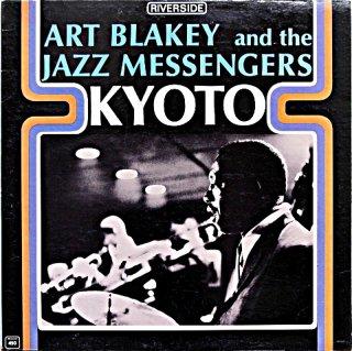 ART BLAKEY AND THE JAZZ MESSENGERS / KYOTO Us盤