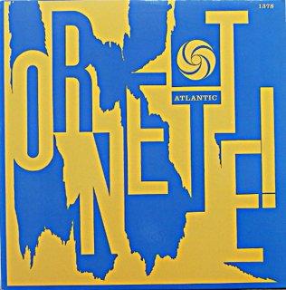 ORNETTE ! THE ORNETTE COLEMAN QUARTET Us盤