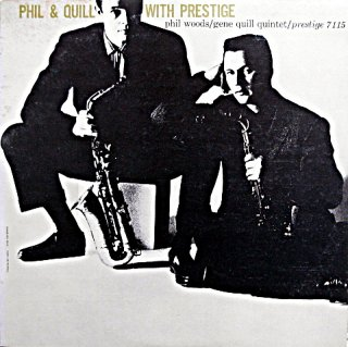 PHIL WOODS PHIL & QUILL WITH PRESTIGE