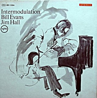 INTERMODULATION / BILL EVANS - JIM HALL