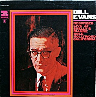 BILL EVANS / RECORDED LIVE AT SHEELY'S MANNE HOLL Us盤