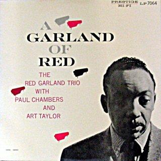 RED GARLAND / GARLAND OF RED