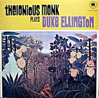 PLAYS THE MUSIC OF DUKE ELLINGTON THELONIOUS MONNK