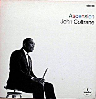JOHN COLTRANE ACENSION Us盤