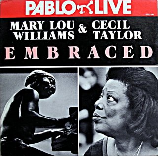 MARY LOU WILLIAMS & CECIL TAYLOR EMBRACED 2枚組 Us盤