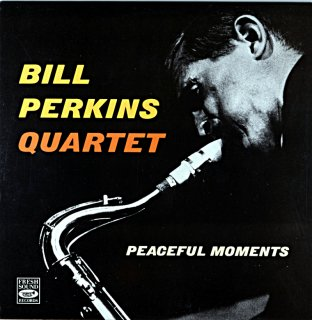 BILL PERKINS PEACEFUL MOMENTS (Fresh sound盤)