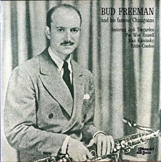 BUD FREEMAN AND HIS FAMOUS CHICAGOANS Itarian盤