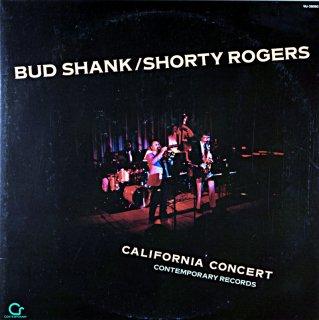 BUD SHANK /SHORTY ROGERS CALIFORNIA CONCERT